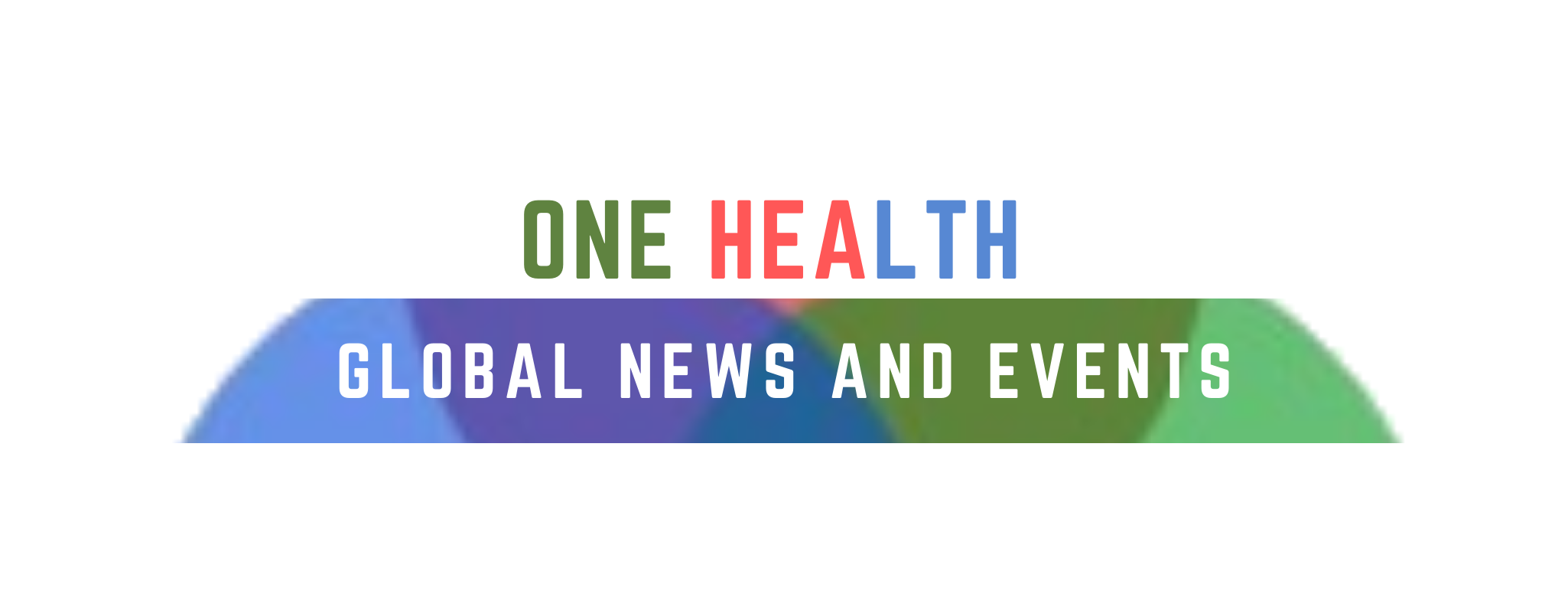 One Health Global News and Events