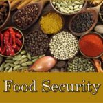 Food Security and the need for effective Quality Control Processes
